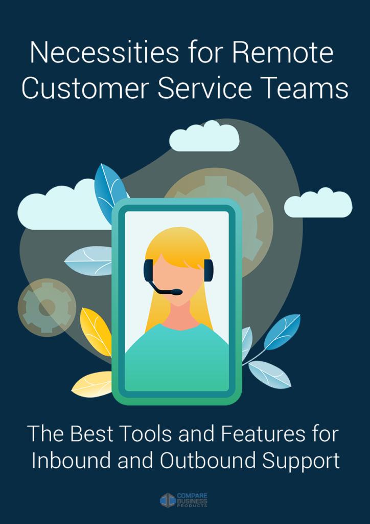 Necessities for Remote Customer Service Teams