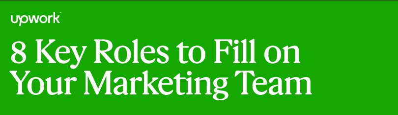 8 Key Roles to Fill on Your Marketing Team